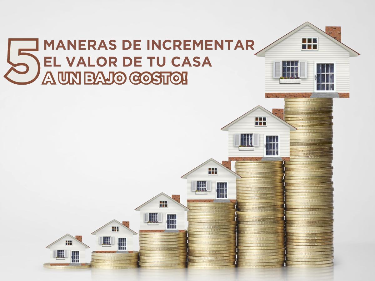 5-maneras-de-incrementa-el-valor-de-tu-casa-a-un-bajo-costo