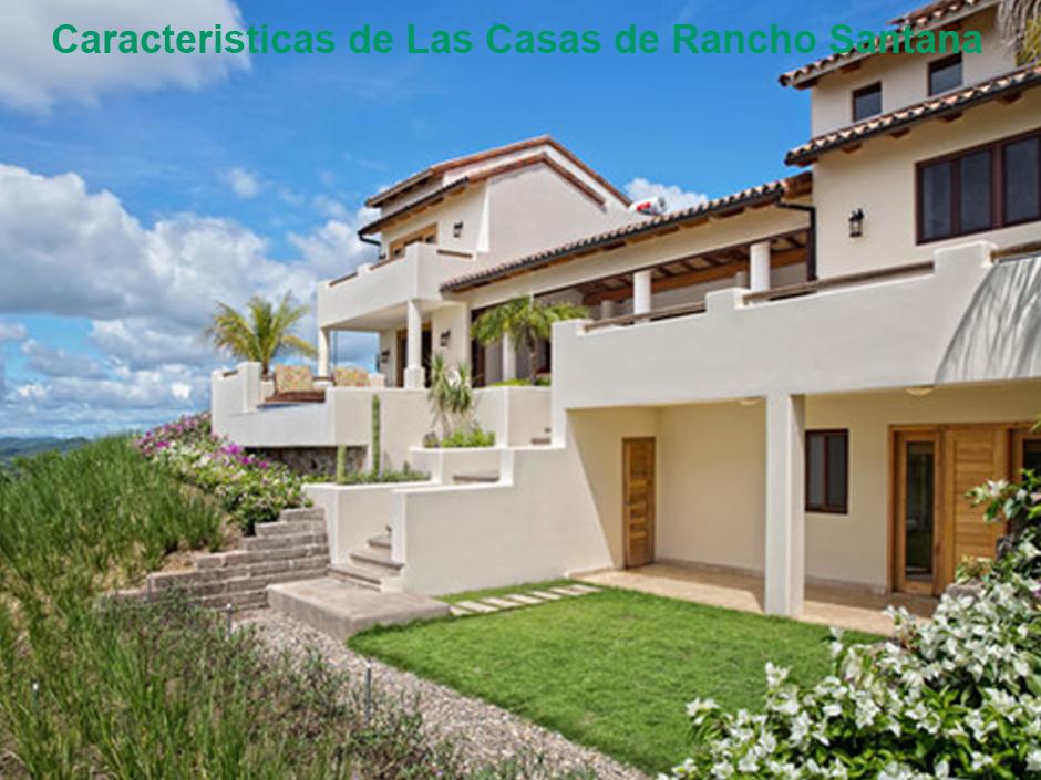 Caracteristicas de las Casas de Rancho Santana